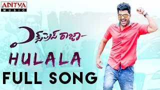 Hulala Full Song || Express Raja Songs || Sharwanand, Surabhi, Merlapaka Gandhi