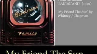 Family - My Friend The sun
