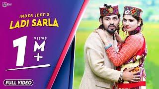 Latest Pahari DJ Song 2017 | Ladi Sarla | Inder Jeet | Official Video | Surender Negi | iSur Studios