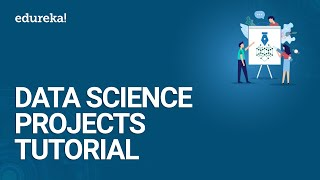 Data Science Projects Tutorial | Data Science Projects In R | Data Science Training | Edureka