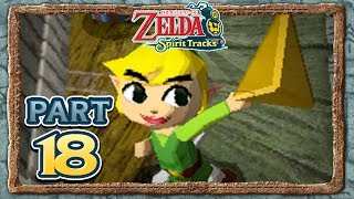 The Legend of Zelda: Spirit Tracks - Part 18 - Love At First Sight!