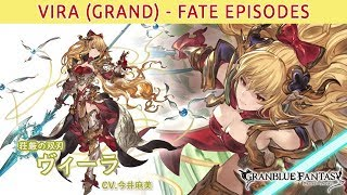 [Granblue Fantasy] Vira (Grand) - Fate Episodes