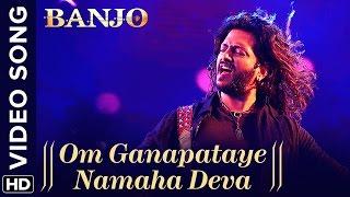 Om Ganapataye Namaha Deva (Official Video Song) | Banjo | Riteish Deshmukh | Vishal Shekhar