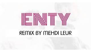 Mehdi Leur - Toi & Lui - ENTY Saad - Lamjarred Ft Dj Van