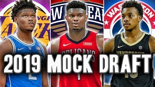 2019 NBA Mock Draft | Post NBA Draft Lottery  | Zion To The Pelicans?