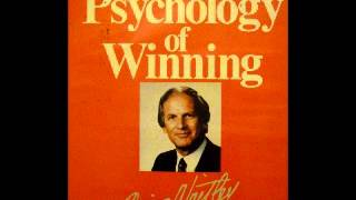 The Psychology of Winning Denis Waitley Part 2 of 3