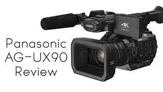 Panasonic AG- UX90 Camera Review (4K)