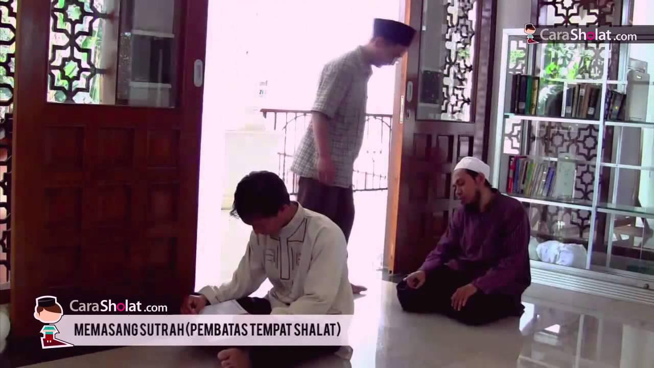 10. Serial Tuntunan Shalat Sesuai Nabi - Memasang Sutrah - carasholat.com (revisi)