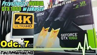 """Wskrzeszamy komputer do gier odc.7 """"Przyszłość z Nvidia GTX1060 w 4K"""" 📈 (MSI GTX 1060 6GT OC 6GB)"""