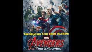 The Monster Scifi Show Podcast - Avengers Age of Ultron