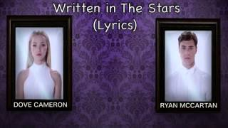 Dove Cameron And Ryan Mccartan (Written in the stars Lyrics)