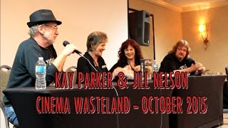 KAY PARKER & JILL NELSON: Cinema Wasteland October 2015