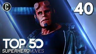 Top 50 Superhero Movies: Hellboy - #40