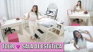 Tour ♥ Sala de Estética #Dicasdaesteticista