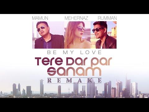 Tere Dar Par Sanam (Be My Love) - Video Song | Phir Teri Kahani Yaad Aayi | Mamum, Rumman & Harvinth
