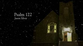 I Was Glad When They Said : Psalm 122 [WORSHIP SONG]