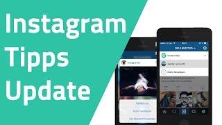 Instagram - Tipps, Update, Neue Features