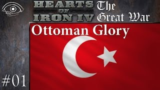 HoI4 - TGW(1910) - Ottoman Glory - 01
