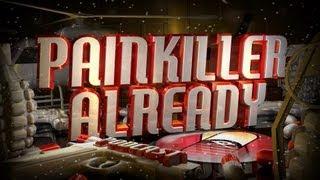 Painkiller Already 134 w/ Minnesota Burns #RIPWings