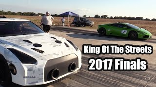 King Of The Streets - Finals - Texas Invitational 2017