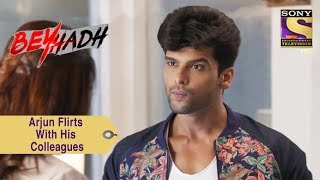 Your Favorite Character | Arjun Flirts With His Colleagues | Beyhadh