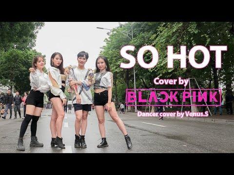 Xxx Mp4 KPOP IN PUBLIC CHALLENGE BLACKPINK 블랙핑크 SO HOT THEBLACKLABEL Remix Dance Cover By Venus S 3gp Sex