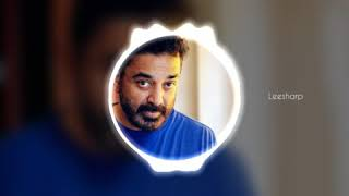 Best tamil whatsapp status | kamal | ilayaraja | tribute | cover | leesharp