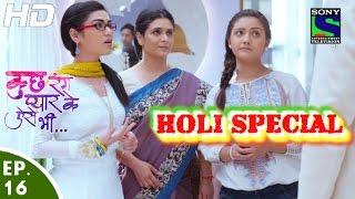 Kuch Rang Pyar Ke Aise Bhi - कुछ रंग प्यार के ऐसे भी - Episode 16 - 21st March, 2016