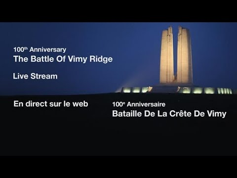 Battle of Vimy Ridge 100th anniversary commemoration