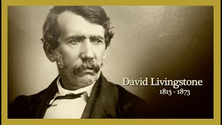 Dr David Livingstone Missionary Explorer to Africa