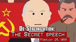 De-Stalinization: The Secret speech (1956)