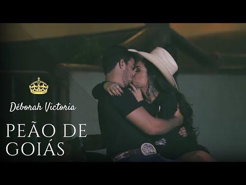 Déborah Victoria: Peão de Goiás (Videoclipe Oficial)