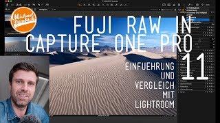Capture one Pro 11 | Einführung und Erklärung (nicht nur für Fuji Fans)