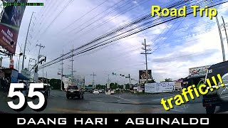Road Trip #55 - Daang Hari-Aguinaldo Intersection Traffic Experience (from Open Canal Rd.)