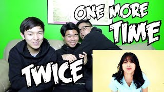 TWICE - ONE MORE TIME MV REACTION (ONCE FANBOYS)