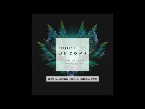 Download The Chainsmokers - Don't Let Me Down (feat. Konshens) [Dom Da Bomb & Electric Bodega Remix)