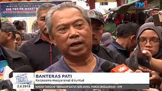 BANTERAS PATI – KERJASAMA MASYARAKAT DITUNTUT (2 JUN 2018)