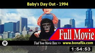 Watch: Baby's Day Out (1994) Full Movie Online