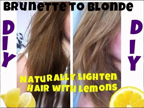 ☼ DIY naturally lighten your hair with lemons ☼ brunette to blonde ☼ no damage Chelsie Pearce