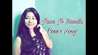 Naino Ne Baandhi   Gold   (Live) Female Cover Song   Akshay Kumar   Mouni Roy   Arko   Yasser Desai