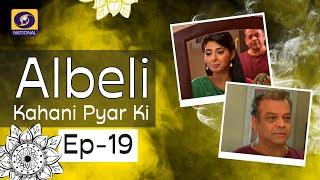Albeli... Kahani Pyar Ki - Ep #19