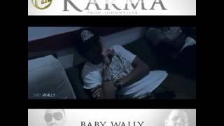 Baby Wally Ft El Tachi - Karma | Preview
