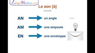 Learn French: Pronunciation (part 2) - Nasal Vowels (Les voyelles nasales du français)