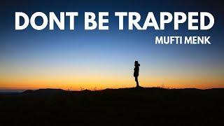 Dont Be Trapped | Mufti Menk | Kumasi, Ghana | 22 July 2017