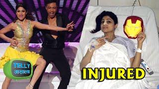 OMG !!!!! Shamita Shetty Gets Injured in Jhalak Dikhala Jaa Reloaded Rehearsals