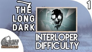 The Long Dark INTERLOPER Difficulty Vigilant Trespass | Surviving The Hardest Game Mode | Ep 1