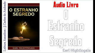✔️ Áudio Livro - O ESTRANHO SEGREDO - ( Leia a Descrição! )