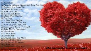 Romantic love songs   Top 50Romantic Love songs Playlist   Best Valentine Day Songs