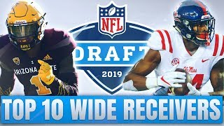 Top 10 Wide Receivers in the 2019 NFL Draft