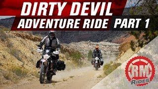 RM Rides: Adventure Motorcycle Series – Dirty Devil Ride Part 1